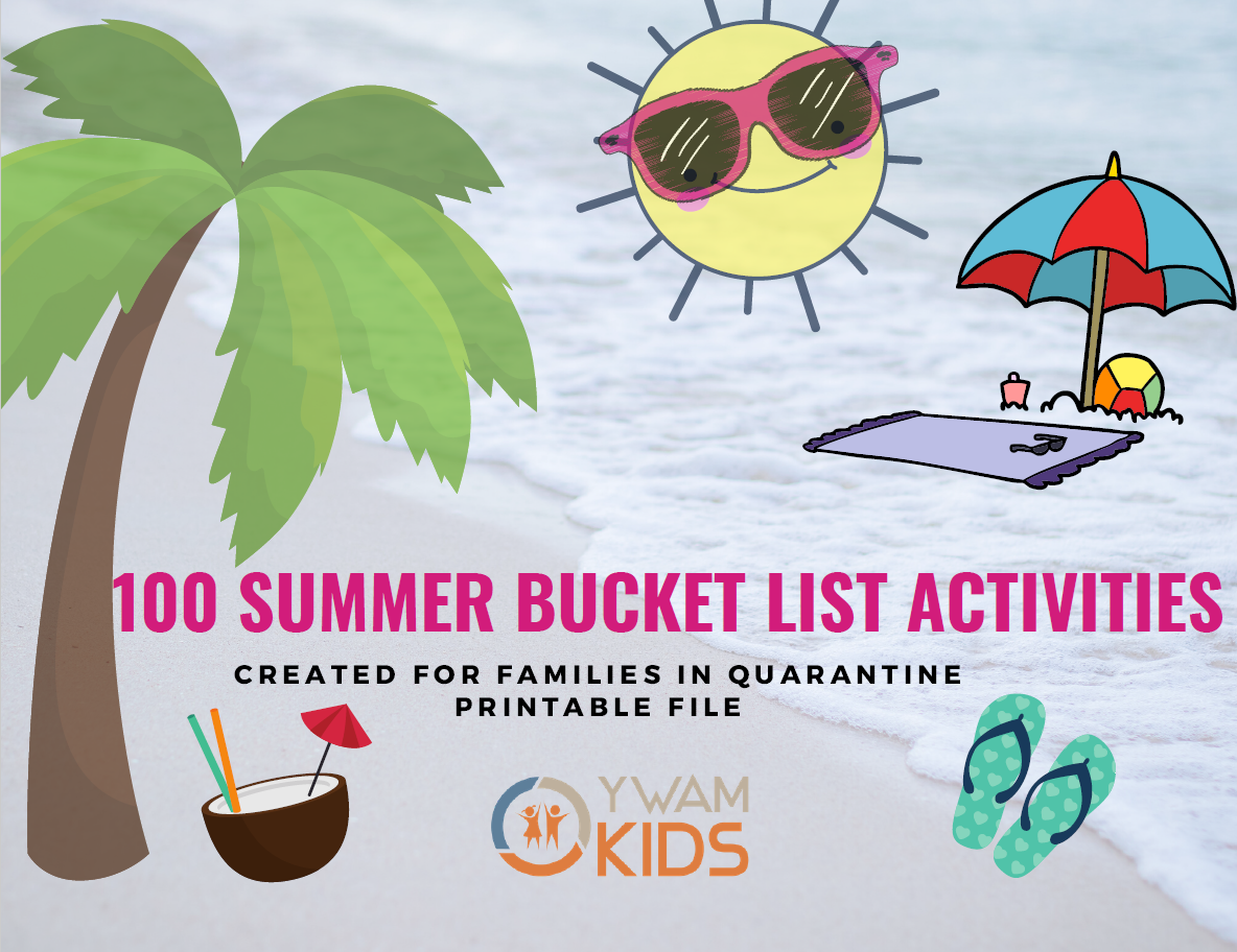 YWAM Kids 100 summer bucket list
