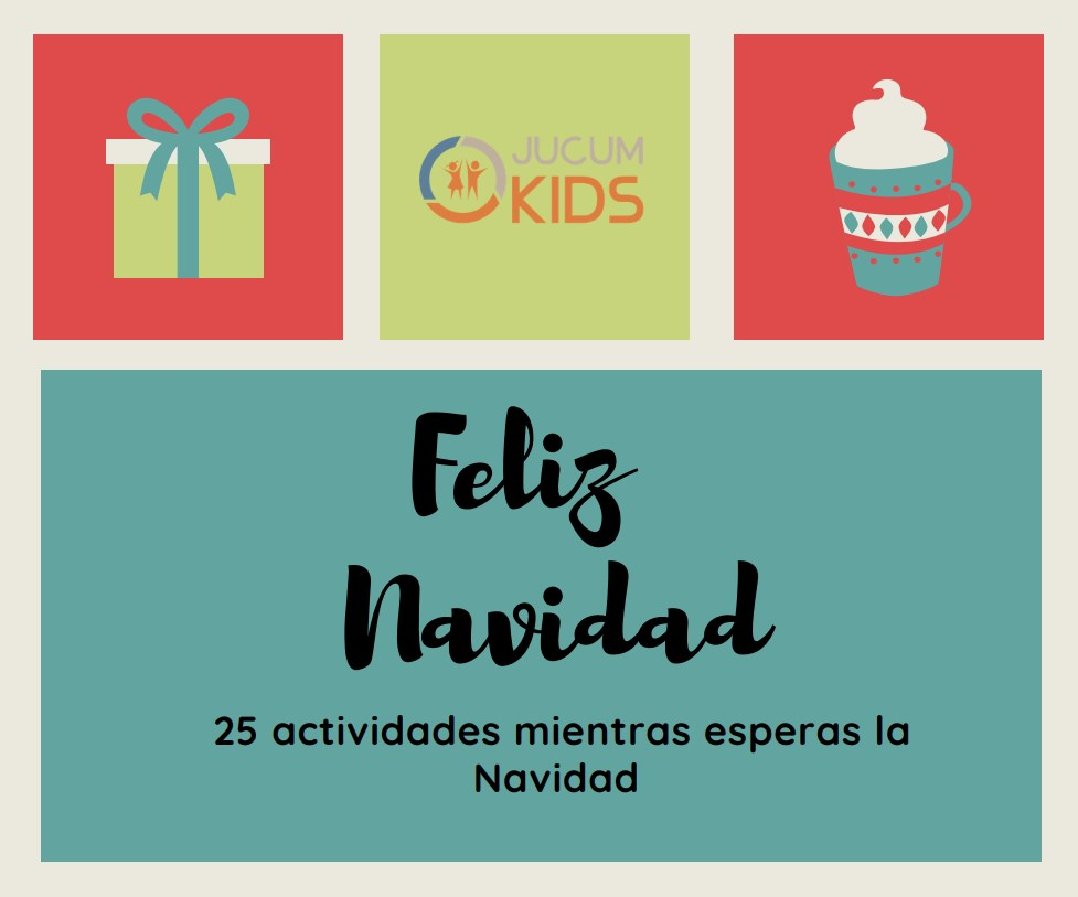 JUCUM Kids 25 actividades nuebtras esperas la Navidad