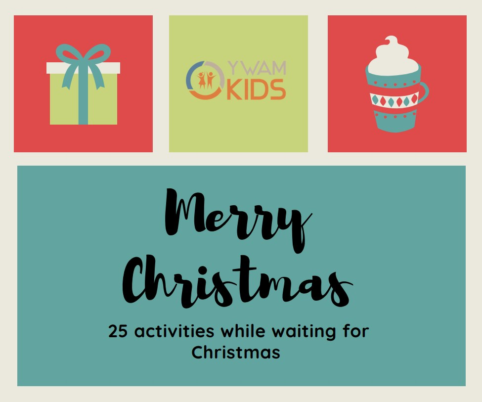 YWAM KIds 25 activities while waiting for Christmas